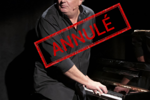 SPECTACLE MUSICAL – PIANO PARADISO *ANNULÉ*